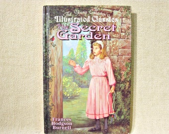 The Secret Garden Chapter Book Young Collectors Illustrated Classics Hardcover