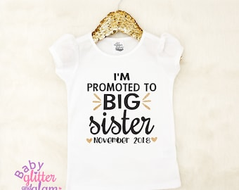 Promoted to Big Sister Shirt, Pregnancy Announcement, Big Sister Announcement Shirt, Baby Announcement Shirt, Promoted to Big Sis