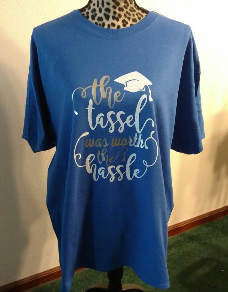 7774d7f7560f The Tassel Was Worth The Hassle Graduation T-Shirt Glitter