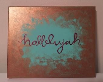 Hallelujah hand painted canvas