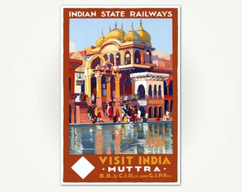 Vintage India Travel Poster - Indian State Railways - Visit Muttra India - Roger Broders Poster Art