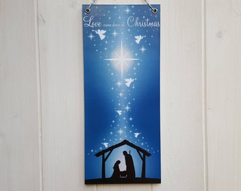 """Christmas nativity wall hanging, Nativity silhouette wood sign, """"Love came down at Christmas"""" plaque, colour print on wood"""