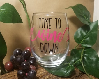 Wine Gifts, Wine Glasses, Time To Wine Down Stemless Wine Glass, Custom Wine Glass, Funny Wine Glass, Relax With Wine, Wine Lover Gift,