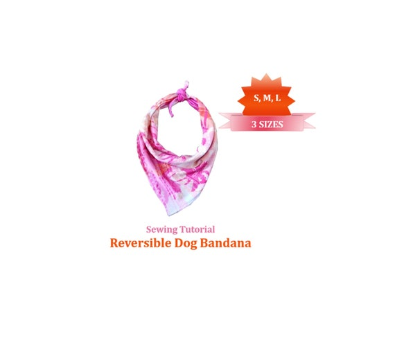 Dog Bandana Tutorial And Patterns Dog And Cat Accessories Pet Gift Reversible Bandana Diy Small Medium And Large Bandana Patterns
