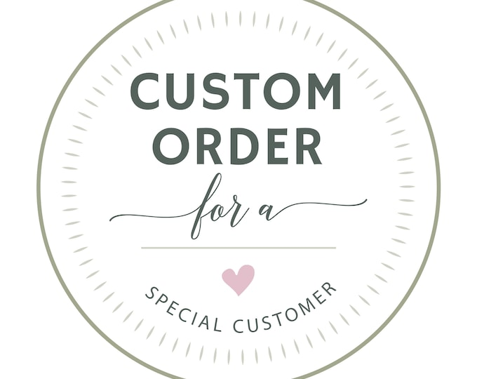 CUSTOM ORDER -Size Adjustment