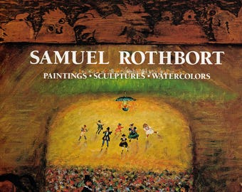 SAMUEL ROTHBORT BOOK - Hardcover book with Dust Jacket