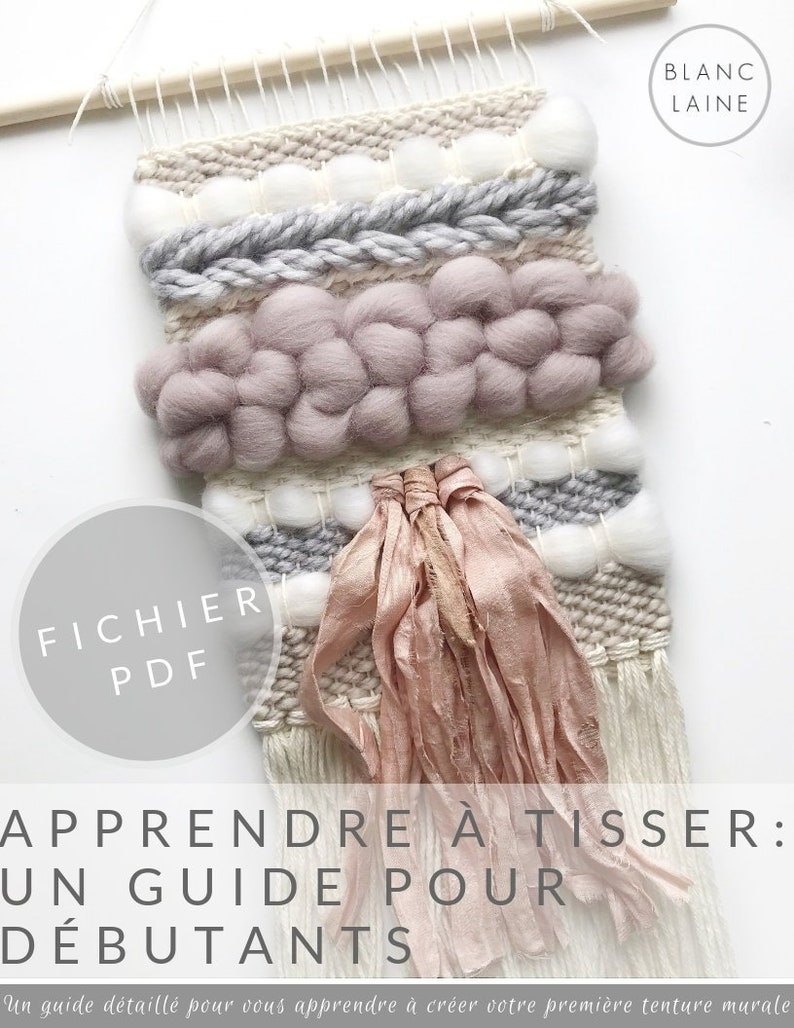PDF FILE ONLY French Version / Learn to weave / Weaving image 0