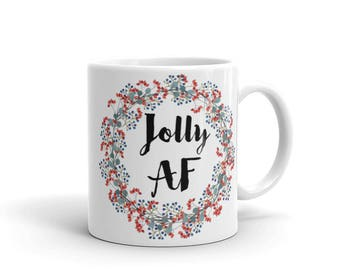 Jolly AF Holiday Mug