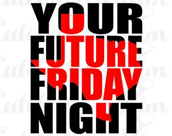 Your future friday night