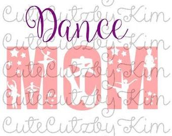 Dance mom svg file - Cricut and Silhouette cutting file