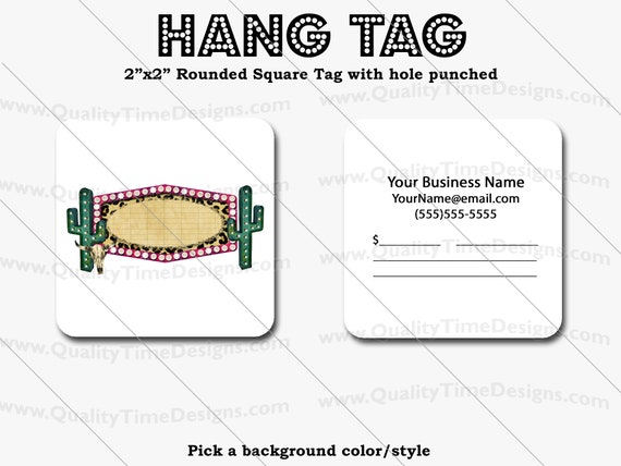 Premade Design for Custom Hang Tags101  - Full Color Printing Front and Back - by Quality Time Designs