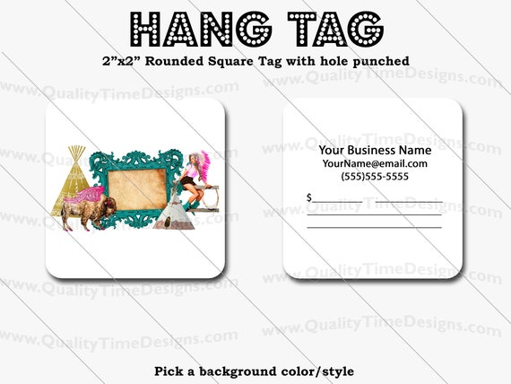 Premade Design for Custom Hang Tags 103 - Full Color Printing Front and Back - by Quality Time Designs