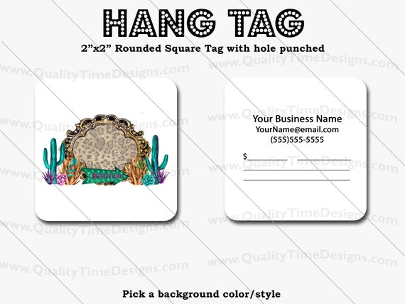Premade Design for Custom Hang Tags 105 - Full Color Printing Front and Back - by Quality Time Designs
