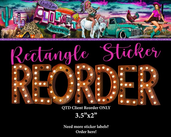 QTD Client ONLY - Rectangle Sticker 3.5x2 inch Reorder - Need more sticker labels please!