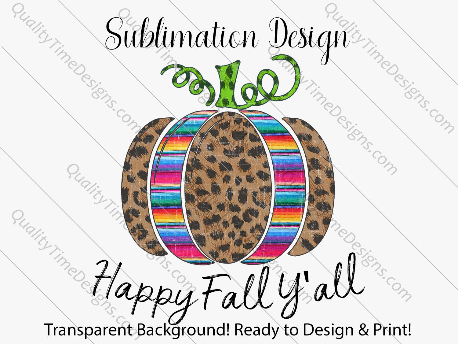 photograph about Happy Fall Yall Printable named Printable Sublimation Models - Pleased Drop Yall Serape