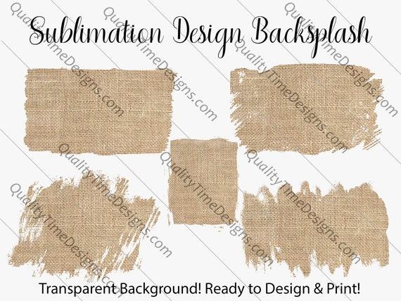 Sublimation Design Transfer Background Splash - Burlap - Printable - Print and Cut - PNG Transparent - Element Collection