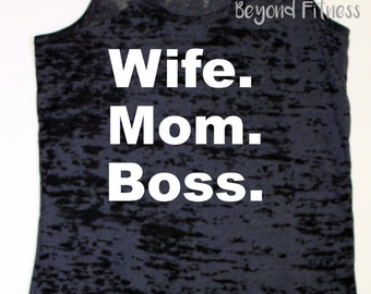 Wife. Mom. Boss. Tank Top - Any Color