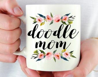Doodle Mom Mug w/ Floral Designs, Doodle Mug, Gift, Present, Dog Mom, Dog Dad, Birthday, Dog Lover, Goldendoodle, Labradoodle, New Dog, Mug