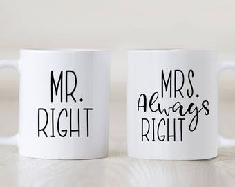 Mr Right & Mrs Always Right Mug Set, Engagement Gift, Mugs, Wedding Mugs, Funny Mugs, Newlyweds, Wedding Gift, Present, Coffee, His and Hers