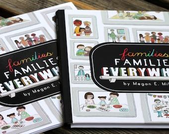 Families, Families Everywhere // Children's Book // Diversity, Inclusion, Respect, LGBTQ, Adoption, etc.