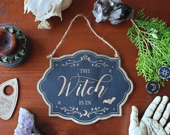The Witch Is In Sign Wood Sign // In Out Business Sign // Halloween Witchy Magickal Decor Sign