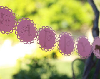 HAPPY BIRTHDAY GARLAND--5X5--First Birthday--Big--Easy to see Afar---Any Size--Any Color--Rounds circles