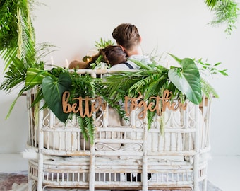 Better Together Wedding sign / Wedding Sweetheart chair signs/ Bride and Groom Wood Sign