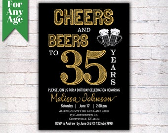 Cheers And Beers To 35 Years Birthday Party Invitation 35th Printable Adult Invite Black Gold Any Age Men Or Women