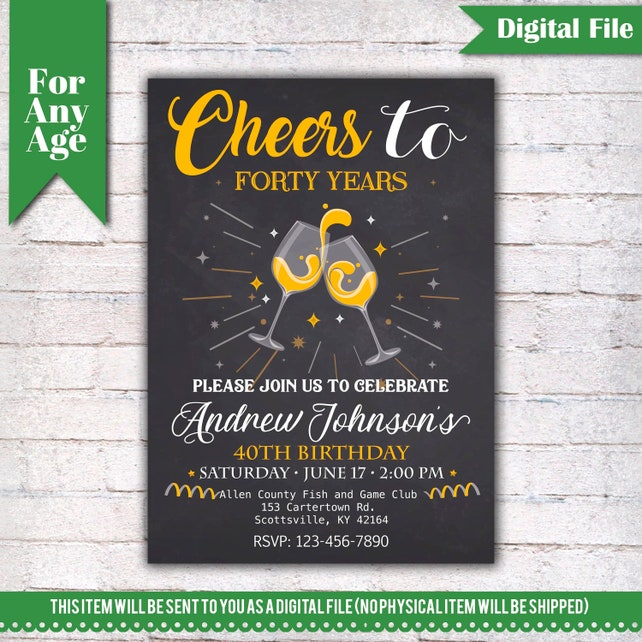 Cheers To 40 Years Birthday Party Invitation 40th Printable Adult Invite Champagne