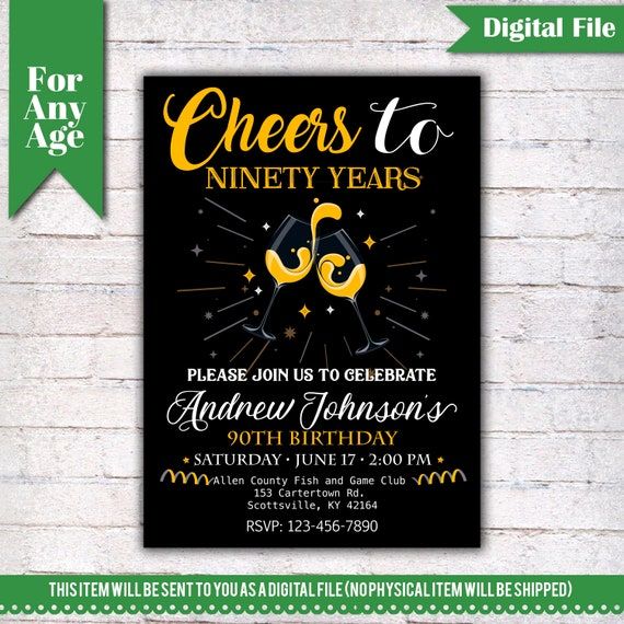 Cheers To 90 Years Birthday Party Invitation 90th Printable Adult Invite Champagne Any Age