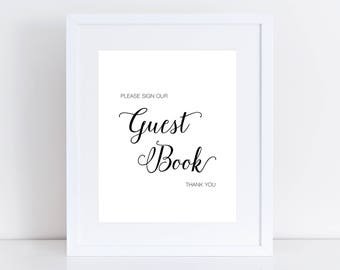 Guest Book Sign, Modern, Simple, Black And White, Please Sign Our Guest Book, Calligraphy, Instant Download, Printable