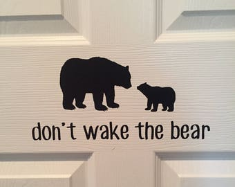 DOOR DECAL - Don't Wake The Bear