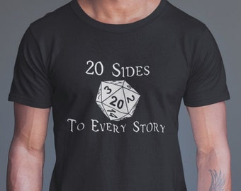 5d1c2dd6 Dungeons and Dragons T-Shirt, 20 Sides to Every Story Slogan with Dice, D&D