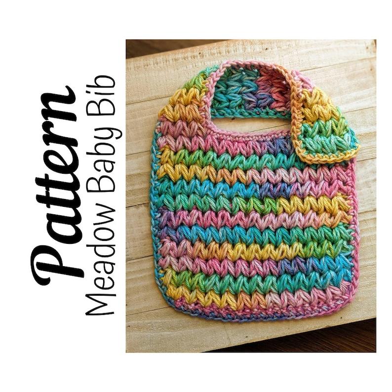 Crochet Pattern Crochet Meadow Baby Bib PATTERN Only Crochet image 0