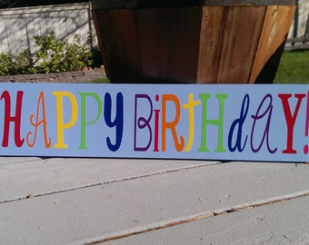 Happy Birthday Wood Sign/ Birthday Party Sign
