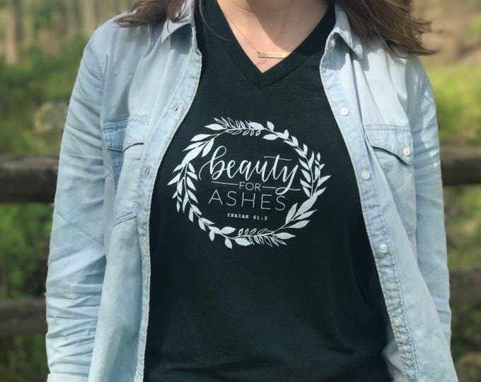 Beauty For Ashes Isaiah 61:3 Scripture Tee