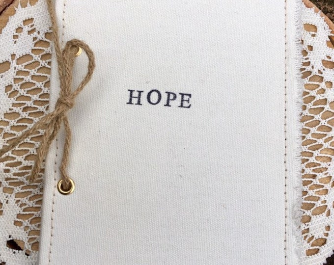 Hand stamped Hope Journal; Hope; prayer journal; canvas notebook;