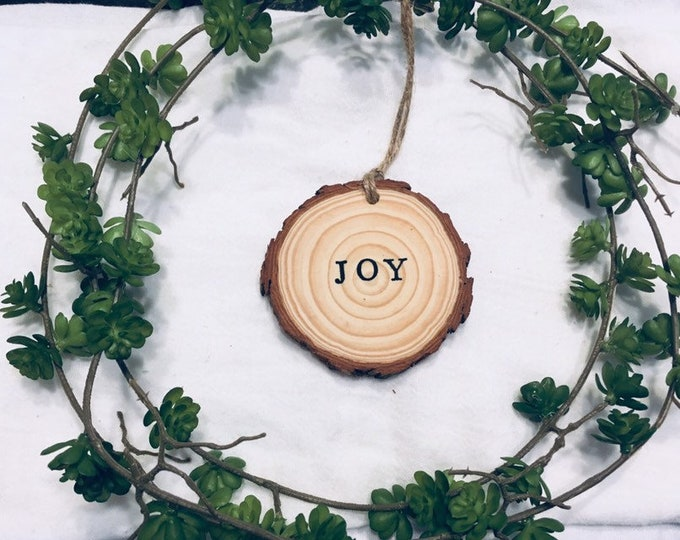 Inspirational Hand stamped Wooden Ornament