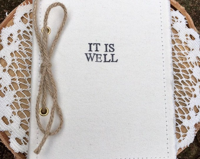 It Is Well Prayer Journal; Prayer Diary; Prayer Notebook; It is well; Hand stamped Canvas journal