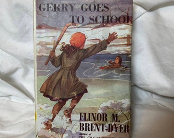 Vintage book Gerry Goes To School Elinor M. Brent-Dyer 1957