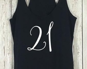 21st Birthday Tank Top, 21st Birthday, 21, Twenty-One, Twenty One Shirt, Birthday Tank, Birthday Shirt, Party Shirt, Happy Birthday, Gift