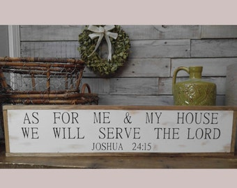 """As For Me And My House We Will Serve The Lord Joshua 24:15 Wooden Sign/ Framed/ Rustic/ 26""""x7""""/ Wood Frame"""