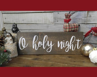 """O Holy Night Wood Sign 16"""" x 6"""" Wall Decor / Holiday / Christmas  / Plaque / Wooden Decor/ oh holy night / the stars are brightly shining"""