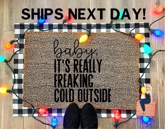 Baby Its Cold Outside / Funny Christmas Doormat by Etsy