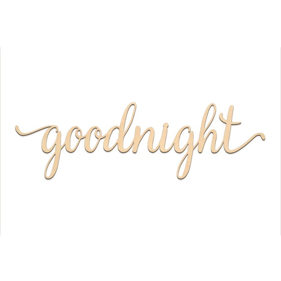 Goodnight Script Word Wood Sign Wooden Words Sign Art Rustic Cursive Word Room Decoration Wall Hanging Laser Cut Unfinished Wood 3004