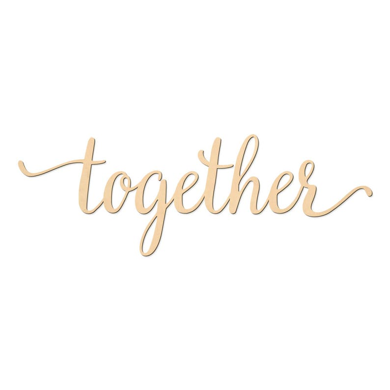 Together Script Word Wood Sign Wooden Words Sign Art Rustic Cursive Word Room Decoration Wall Hanging Laser Cut Unfinished Wood 3020