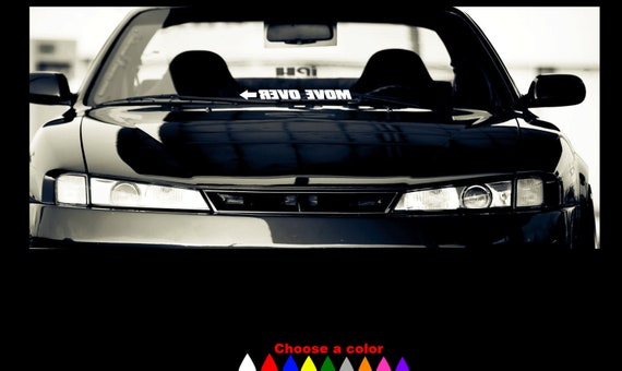 Move Over Windshield Banner Decal Sticker Jdm Trd Nismo Honda Etsy
