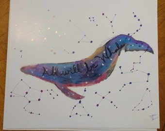 All Will be Whale- Watercolor Print