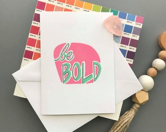Be Bold Pink Green Typography Greeting Card and Envelope