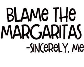 Blame the Margaritas SVG